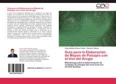 Capa do livro de Guía para la Elaboración de Mapas de Paisajes con el Uso del Arcgis