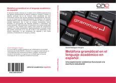 Capa do livro de Metáfora gramátical en el lenguaje académico en español
