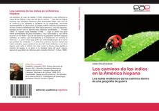Buchcover von Los caminos de los indios en la América hispana