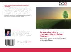 Portada del libro de Actores Locales y construcción social del Territorio