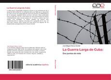 Capa do livro de La Guerra Larga de Cuba: