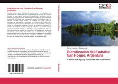Portada del libro de Eutrofización del Embalse San Roque, Argentina