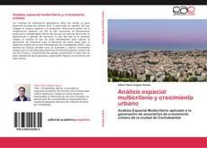 Portada del libro de Análisis espacial multicriterio y crecimiento urbano