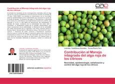 Bookcover of Contribución al Manejo integrado del alga roja de los cítricos