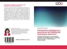 Bookcover of Parámetros biológicos y genéticos del flebótomo Lutzomyia shannoni