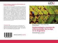 Обложка Epidemiología y manejo de enfermedades de la soja, en la Argentina