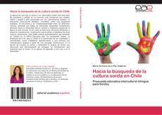 Copertina di Hacia la búsqueda de la cultura sorda en Chile