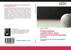 Bookcover of El aprendizaje colaborativo, para favorecer la participación activa