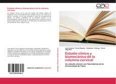 Portada del libro de Estudio clínico y biomecánico de la columna cervical