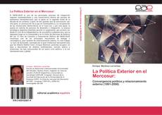 Bookcover of La Política Exterior en el Mercosur: