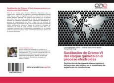 Portada del libro de Sustitución de Cromo VI del ataque químico en el proceso electroless
