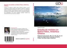 Portada del libro de Estudio de metales en Bahía Fildes, Antártica Chilena