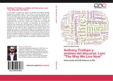 """Bookcover of Anthony Trollope y análisis del discurso: Leer """"The Way We Live Now"""""""