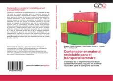 Bookcover of Contenedor en material reciclable para el transporte terrestre