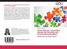 Bookcover of InterLitteras: La justicia desde las Novelas del Premio Ricardo Miró