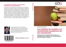 Portada del libro de Los hábitos de estudio y el rendimiento académico de los estudiantes
