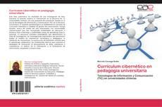 Couverture de Currículum cibernético en pedagogía universitaria