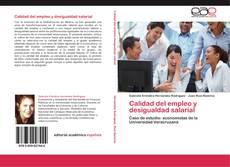 Bookcover of Calidad del empleo y desigualdad salarial