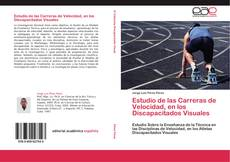 Portada del libro de Estudio de las Carreras de Velocidad, en los Discapacitados Visuales