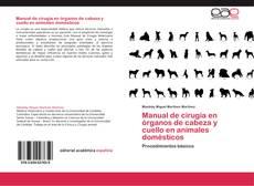 Bookcover of Manual de cirugía en órganos de cabeza y cuello en animales domésticos