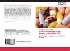 Bookcover of Síndrome metabólico: Plomo y Metilfenidato