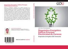 Diagnóstico Energético. Edificio Principal Electricidad de Caracas kitap kapağı