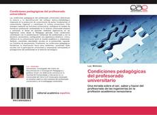 Bookcover of Condiciones pedagógicas del profesorado universitario