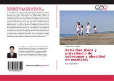 Обложка Actividad física y prevalencia de sobrepeso y obesidad en escolares