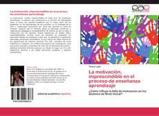 Buchcover von La motivación, imprescindible en el proceso de enseñanza aprendizaje