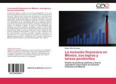 Portada del libro de La inclusión financiera en México, sus logros y tareas pendientes