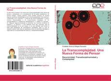 Copertina di La Transcomplejidad. Una Nueva Forma de Pensar