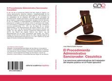 El Procedimiento Administrativo Sancionador. Casuística kitap kapağı