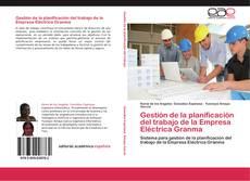 Gestión de la planificación del trabajo de la Empresa Eléctrica Granma的封面