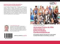 Bookcover of Actividad Física de Alta intensidad en Enfermedades Cardiometabólicas