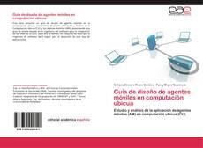 Guía de diseño de agentes móviles en computación ubicua kitap kapağı
