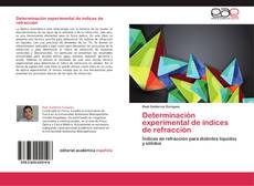 Bookcover of Determinación experimental de índices de refracción