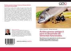Copertina di Ácidos grasos omega-3  para el desarrollo de alimentos funcionales.