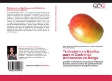 Capa do livro de Trichoderma y Bacillus para el Control de Antracnosis en Mango