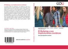 El Bullying y sus Implicaciones Jurídicas kitap kapağı