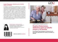 Buchcover von Cuatro Estaciones, didáctica para el adulto mayor y la familia