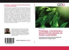 Portada del libro de Fisiología, crecimiento y desarrollo de plantas en medio sustentable