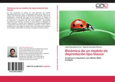 Portada del libro de Dinámica de un modelo de depredación tipo Gause