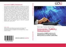 Portada del libro de Innovación, PyMES y Globalización
