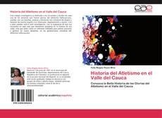 Bookcover of Historia del Atletismo en el Valle del Cauca
