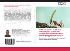 Bookcover of Innovación social del conocimiento en control de Hormiga defoliadora