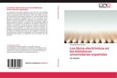 Portada del libro de Los libros electrónicos en las bibliotecas universitarias españolas