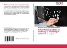 Bookcover of Actitudes respecto a la ciencia y la tecnología