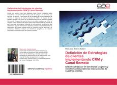 Portada del libro de Definición de Estrategias de clientes implementando CRM y Canal Remoto