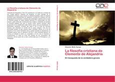 Couverture de La filosofía cristiana de Clemente de Alejandría
