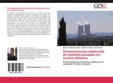 Обложка Contaminación ambiental de metales pesados en suelos urbanos